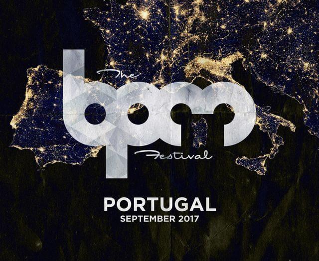 download bpm portugal 2017 dj mixes & live sets