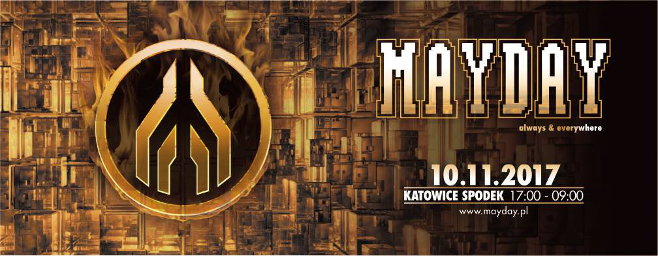 download MAYDAY Poland 2017 (Katowice) live sets