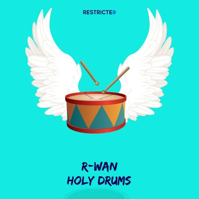 R-Wan - Holy Drums ile ilgili görsel sonucu