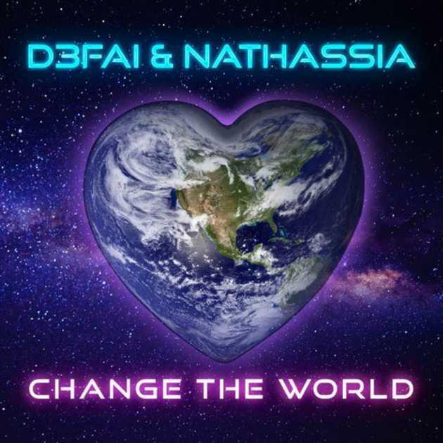D3FAI x Nathassia - Change The World